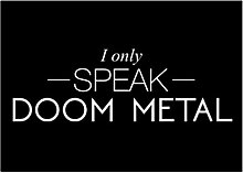 Idakoos I only speak Doom Metal - Musik -
