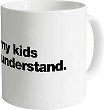 If You Met My Kids Becher, Weiß