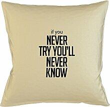 If You Never Try You'll Never Know Motivational Kissenbezug Haus Sofa Bett Dekor Beige