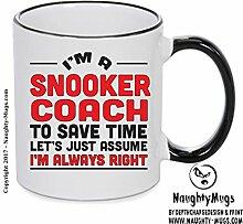 Im eine Snooker Coach, Zeit zu sparen lässt nur im übernehmen immer Recht Geschenk Tasse 4. Design printed on Black Handle and inside Mug