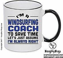Im eine Windsurfen Coach, Zeit zu sparen lässt nur im übernehmen immer Recht Geschenk Tasse 4. Design printed on Black Handle and inside Mug