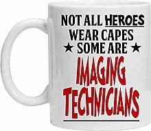 Imaging Technician Tasse – Not All Heroes Wear