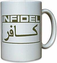 INFIDEL Ungläubiger Soldat Armee Army Navy Anti Terror Antiterror Kampfeinsatz - Tasse Becher Kaffee #9149