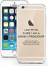 iPhone 6 Hülle aus TPU von licaso® 99.9 % Sure Princess Case transparent klare Schutz-hülle iphone6 Tasche Mobile Phone Case Geschenk Druck Frauen Männer (iPhone 6 6S, 99.9% Sure)