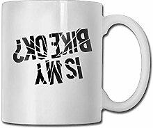 Ist mein Fahrrad Ok Kaffeetassen 11 Unzen Keramik