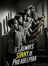 Its Always Sunny in Philadelphia US Drama Poster