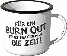 JUNIWORDS Emaille-Tasse, Für ein Burnout fehlt
