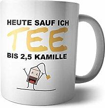 Kaffee-Becher - Tasse Heute sauf ich Tee |