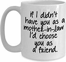 Kaffee-Haferl für Schwiegermutter, wenn ich Sie