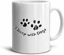 Kaffee-Haferl Ich schlafe mit Hunden Weiße