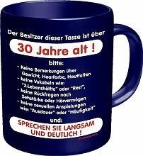 Kaffee Tasse Becher - Der Besitzer dieser Tasse ist über 30 Jahre alt! Sprechen sie langsam und deutlich! - einzeln im Geschenk Karton - zum Geburtstag