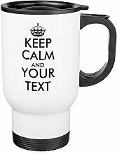 Kaffee Travel Becher für Frauen witzige Keep Calm und Ihrem Text Becher mit Henkel Edelstahl 14-ounce Tasse Geschenke für Herren