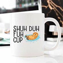 Kaffeebecher 11oz Coffee Mugs for Women, Shuh Duh