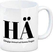 Kaffeebecher mit lustigem Spruch - HÄ: Gängige