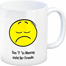 Kaffeebecher mit Spruch: Das F in Montag Steht