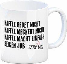 Kaffeebecher mit Spruch: Kaffee redet Nicht Kaffee