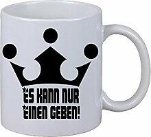 Kaffeetasse Becher Es kann nur einen geben Krone Geschenk Geburtstag Fun