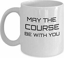 """Kaffeetasse mit Aufschrift """"May The Course Be"""