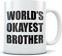 """Kaffeetasse mit Aufschrift """"World's Okayest"""