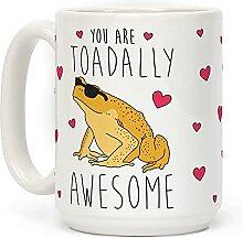 """Kaffeetasse mit der Aufschrift """"You are Toadally"""