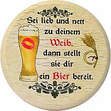 Kaltner Präsente Geschenkidee - Insektenschutz für Gläser und Getränke aus echtem Holz / Bier Wein Bierdeckel Biergläser Weingläser Tassen Biergarten / Motiv Humor - Sei lieb und nett zu deinem Weib dann stellt sie dir ein Bier berei