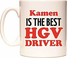 Kamen IS THE BEST HGV DRIVER Becher von WeDoMugs
