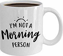 Kein Morgen Person Becher Kaffee Geschenk für