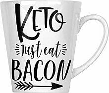 Keto Just Eat Bacon 34 cl Latte Tasse gg356L