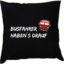 Kissen komplett mit lustigem Spruch - Busfahrer
