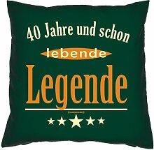 Kissen mit Innenkissen - 40 Jahre und schon lebende Legende - zum 40. Geburtstag Geschenk - 40 x 40 cm - in dunkel-grün