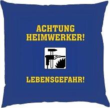 Kissen mit Innenkissen - Achtung Heimwerker! Lebensgefahr! - 40 x 40 cm - in royal-blau