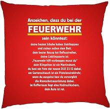 Kissen mit Innenkissen - Anzeichen, dass Du bei der Feuerwehr sein könntest - FFW - 40 x 40 cm - in ro