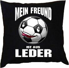 Kissen mit Innenkissen - Fussballer - Mein Freund ist aus Leder - mit 40 x 40 cm - in schwarz : )