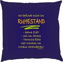 Kissen mit Innenkissen - Ich befinde mich im Ruhestand... - für rüstige Rentner - 40 x 40 cm - in navy-blau