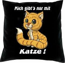 Kissen mit Innenkissen - Katzenfreunde - Mich gibt's nur mit Katze - mit 40 x 40 cm - in schwarz : )