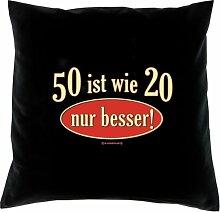 Kissen mit Innenkissen - zum 50. Geburtstag - 50 ist wie 20 - nur besser! - mit 40 x 40 cm - in schwarz : )