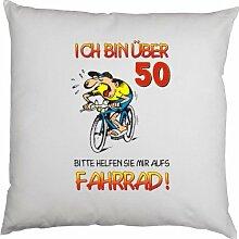 Kissen mit Innenkissen - zum 50. Geburtstag - Ich bin über 50. Bitte helfen Sie mir aufs Fahrrad! - mit 40 x 40 cm - in weiss : )