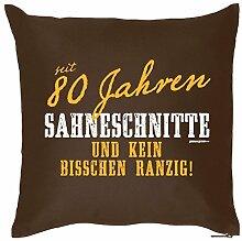 Kissen zum 80. Geburtstag - seit 80 Jahren Sahneschnitte, kein bisschen ranzig - Wendekissen Couchkissen Geschenk Humor