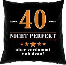 Kissenbezug - 40 - nicht perfekt aber verdammt nahe dran! - zum 40. Geburtstag Geschenk - 40 x 40 cm - 100% Baumwolle in schwarz :)