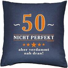 Kissenbezug - 50 - nicht perfekt aber verdammt nahe dran! - zum 50. Geburtstag Geschenk - 40 x 40 cm - 100% Baumwolle in navy-blau :)