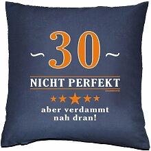 Kissenbezug - Über 30 - nicht perfekt aber verdammt nahe dran! - zum 30. Geburtstag Geschenk - 40 x 40 cm - 100% Baumwolle in navy-blau : )