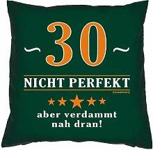 Kissenbezug - Über 30 - nicht perfekt aber verdammt nahe dran! - zum 30. Geburtstag Geschenk - 40 x 40 cm - 100% Baumwolle in dunkel-grün : )