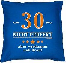 Kissenbezug - Über 30 - nicht perfekt aber verdammt nahe dran! - zum 30. Geburtstag Geschenk - 40 x 40 cm - 100% Baumwolle in royal-blau : )