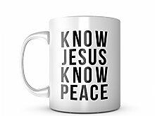 Know Jesus Know Peace Keramik Tasse Kaffee Tee