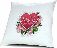 Kopfkissen Beste Mama der Welt - Motiv Herz, 40 cm, 100% Baumwolle, Kuschelkissen, Liebeskissen, Namenskissen, Geschenkidee