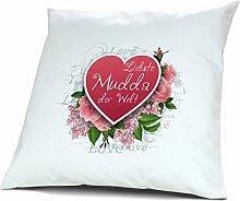 Kopfkissen Liebste Mudda der Welt - Motiv Herz, 40 cm, 100% Baumwolle, Kuschelkissen, Liebeskissen, Namenskissen, Geschenkidee