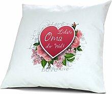 Kopfkissen Liebste Oma der Welt - Motiv Herz, 40 cm, 100% Baumwolle, Kuschelkissen, Liebeskissen, Namenskissen, Geschenkidee