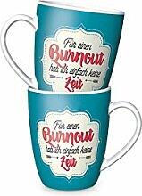 La Vida Tasse Becher Für einen Burnout hab ich einfach keine Zei