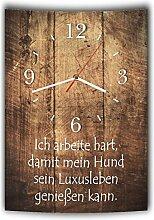 LAUTLOSE Designer Wanduhr mit Spruch Ich arbeite hart damit mein Hund sein Luxusleben genießen kann Holz Holzoptik modern Deko schild Abstrakt Bild 41 x 28cm