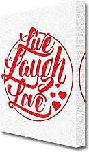 Leinwandbild Live Laugh Love East Urban Home